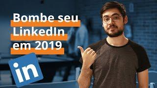Download Como bombar seu LinkedIn em 2019? Video