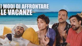 Download Come AFFRONTARE le VACANZE Video