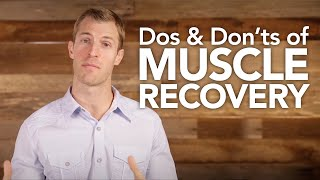 Download Dos and Don'ts of Muscle Recovery Video