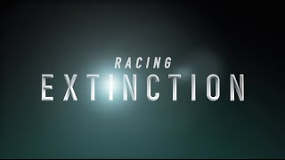 Download ″Racing Extinction″ Official Trailer Video
