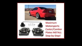 Download Step-by-Step How to install Caster/Camber Plates. Ford Mustang Maximum Motorsports Video