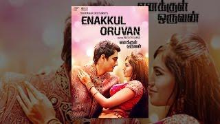 Download Enakkul Oruvan Video