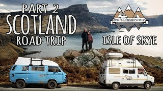 Download Touring Scotland in a Rustic Camper Van - The Isle Of Skye - Part 2 Video