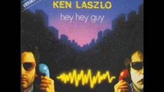 Download Ken Laszlo - Hey Hey Guy (best audio) Video