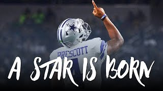 Download Dak Prescott Rookie Season Mini-Movie: ″A Star Is Born″ (Dallas Cowboys 2016-17 Highlights) ᴴᴰ Video