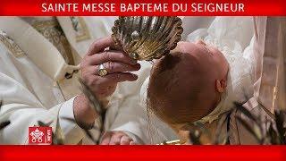 Download Pape François-Sainte Messe en la fête du Baptême du Seigneur 2020-01-12 Video