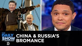 Download If You Don't Know, Now You Know: Russia & China | The Daily Show Video