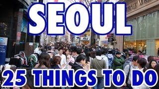 Download 25 Best Things To Do in Seoul, South Korea Video