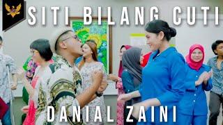 Download Danial Zaini - Siti Bilang Cuti Video