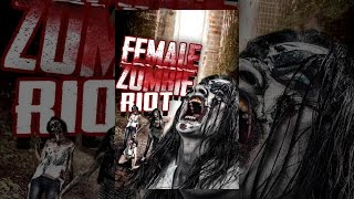 Download Female Zombie Riot! Video