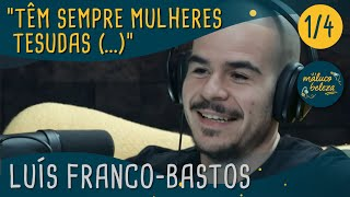 Download Maluco Beleza - ″Têm sempre mulheres tesudas (...) ″ - Luis Franco Bastos (pt1) Video