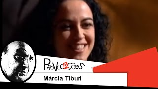 Download Provocações - Márcia Tiburi Video