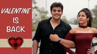 Download Valentine Is Back | Ashish Chanchlani Video