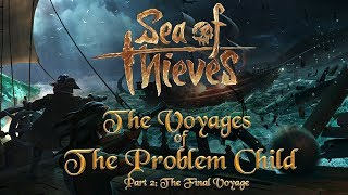 Download Sea of Thieves - The Final Voyage of the Problem Child - Galleon v Galleon Highlight Video