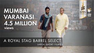 Download Mumbai Varanasi Express   Aarti Chhabria   Royal Stag Barrel Select Large Short Films Video