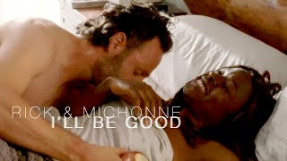 Download Rick & Michonne (Richonne) || I'll Be Good Video