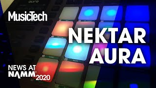Download Nektar Aura control hardware and integrates with your DAW #NAMM2020 Video