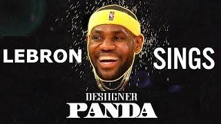 Download LeBron James Singing Panda by Desiigner Video