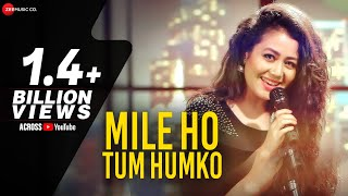 Download Mile Ho Tum - Reprise Version | Neha Kakkar | Tony Kakkar Video