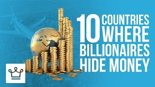 Download 10 Countries Where Billionaires Hide Their Money Video