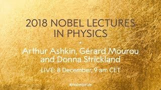 Download 2018 Nobel Lectures in Physics Video