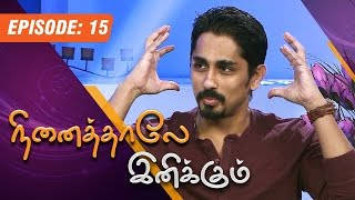 Download Ninaithale Inikkum | (15/02/2015) | Siddharth Interview | [Epi-15] Video