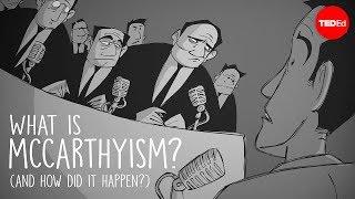 Download What is McCarthyism? And how did it happen? - Ellen Schrecker Video