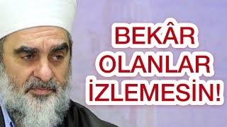 Download BEKÂR OLANLAR İZLEMESİN! & NUREDDİN YILDIZ Video