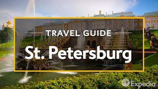 Download St. Petersburg Vacation Travel Guide | Expedia Video