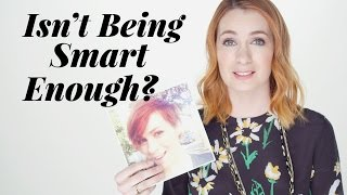 Download Isn't Being Smart Enough? With Felicia Day   Pretty Unfiltered Video
