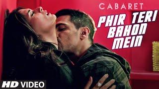 Download Phir Teri Bahon Mein   CABARET   Richa Chadha, Gulshan Devaiah   Sonu Kakkar Tony Kakkar   T-Series Video