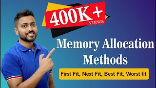 Download First Fit ,Next Fit ,Best Fit ,Worst fit Memory Allocation | Memory Management | Operating System Video