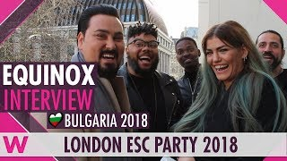Download EQUINOX (Bulgaria 2018) Interview | London Eurovision Party 2018 Video