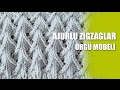 Download AJURLU ZİGZAGLAR Örgü Modeli - Ajurlu Örgü Modelleri Video