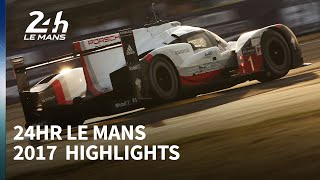 Download 2017 Le Mans 24 Hours highlights Video