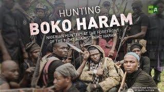 Download Hunting Boko Haram. Fed-up Nigerian Adamawa hunters take on Islamic terrorists Video