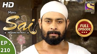 Download Mere Sai - Ep 210 - Full Episode - 13th July, 2018 Video