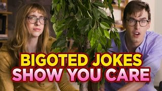 Download Making Bigoted Jokes Because You Care Video