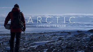 Download ARCTIC | Official Trailer Video