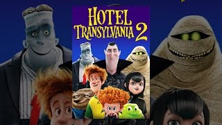 Download Hotel Transylvania 2 Video