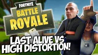 Download LAST ALIVE vs HIGH DISTORTION! ″Fortnite Battle Royale″ Video