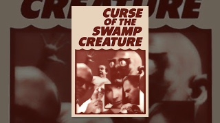 Download Curse of the Swamp Creature Video