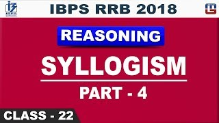 Download Syllogism | Part 4 | IBPS RRB 2018 | Class 21 | Reasoning | Live at 2 pm Video