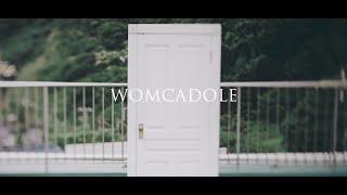 Download 【MV】WOMCADOLE / ドア Video