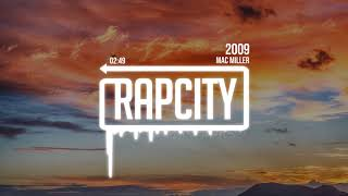 Download Mac Miller - 2009 Video