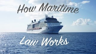 Download How Maritime Law Works Video