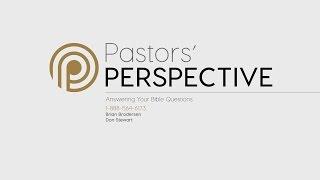 Download Pastor's Perspective Video