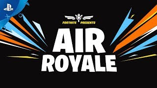 Download Fortnite - Air Royale   PS4 Video