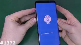 Download Hard Reset, Безопасный режим и режим прошивки Samsung S9 и S9+ Video