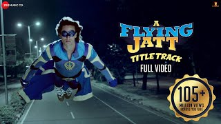 Download A Flying Jatt - Title Track - Full Video | Tiger S Jacqueline F | Sachin Jigar | Mansheel| Raftaar Video
